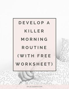 Great advice and resources for developing a killer morning routine. This post includes a free worksheet to help you… http://itz-my.com