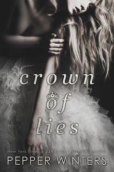 Crown of Lies by Pepper Winters....Release Blitz & Review