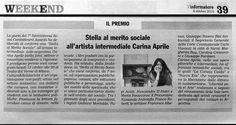 Stella  al merito all'artista intermediale Carina Aprile conferita dalla  giuria del 7°International Social Commitment Awards. Cultura&Solidarietà - Teatro dal Verme