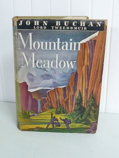 1941 Novel Mountain Meadow by John Buchan by NewLifeVintageRVs
