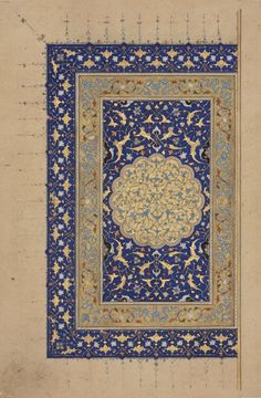 Frontispiece with a Dedication to Sultan Khalil Tabriz, Iran datable to 882 AH (1478 AD) ink, gold and opaque watercolour on paper text (on the verso) copied in nasta'liq script 1 folio; 20.3 x 13.5cm Khalili Collections