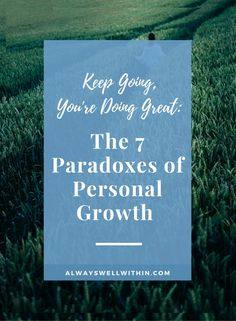 Pivotal Keys to Personal Growth + Self-Development