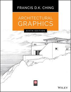 Architectural Graphics, Edition by Francis D. Ching The book is related to genre of architecture format of book is PDF and size of books is Architecture Student, Amazing Architecture, Architecture Design, Architecture Graphics, Gothic Architecture, Graphic Design Books, Book Design, Graphic Designers, Orthographic Projection