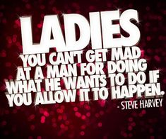 why is Steve Harvey always right on the money Great Quotes, Quotes To Live By, Me Quotes, Inspirational Quotes, Steve Harvey Quotes, Humor Disney, Encouragement, Healing Words, Romance