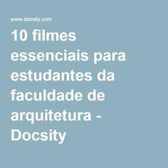 10 filmes essenciais para estudantes da faculdade de arquitetura - Docsity