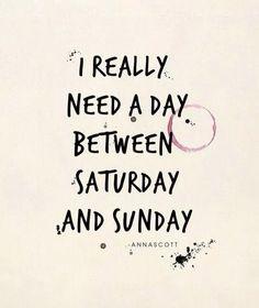 Realmente necesito un día entre el sábado y el domingo