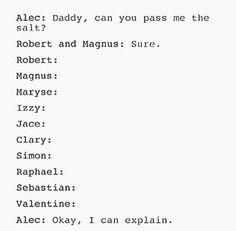 So, you're calling Magnus daddy? I'd like to hear your explanation, Alec. :D