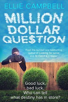 Million Dollar Question by Ellie Campbell https://www.amazon.com/dp/B0782W9F9L/ref=cm_sw_r_pi_dp_U_x_KsCIAbRH2B88Y
