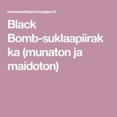Black Bomb-suklaapiirakka (munaton ja maidoton)