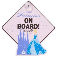CINDERELLA Little Princess on Board Car Sign from Safety 1st featuring DISNEY PRINCESS