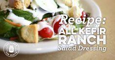 All Kefir Ranch Salad Dressing