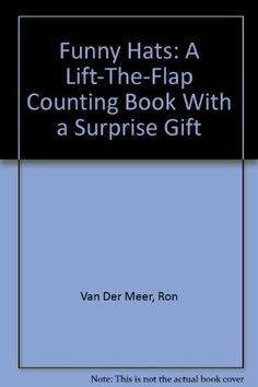 Funny Hats: A Lift-The-Flap Counting Book With a Surprise Gift, http://www.amazon.co.uk/dp/0679828508/ref=cm_sw_r_pi_awdl_PurYvb04ZV1XC