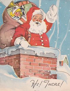 Vintage Greeting Card Christmas Santa Claus Chimney Bag of Toys Whitman Christmas Card Images, Vintage Christmas Images, Christmas Graphics, Christmas Scenes, Antique Christmas, Retro Christmas, Christmas Greeting Cards, Christmas Art, Christmas Greetings
