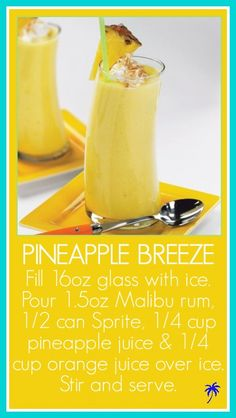 Pineapple Breeze Recipe... ;) - Summer Love Life Laughs http://www.summerccc.com/daily-updates/pineapple-breeze-recipe