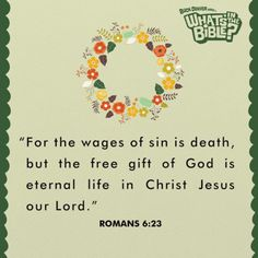 Romans 6:23 | Verse Of The Day from WhatsInTheBible.com