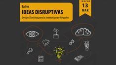 Taller de Ideas Disruptivas para empresarios