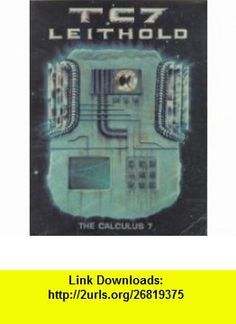 The Calculus 7 (9780673469137) Louis Leithold , ISBN-10: 0673469131  , ISBN-13: 978-0673469137 ,  , tutorials , pdf , ebook , torrent , downloads , rapidshare , filesonic , hotfile , megaupload , fileserve