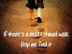 """""""If I need to be still, Give me peace for the moment..."""" -Sidewalk Prophets, Help Me Find It"""