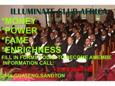 JOIN THE ENLIGHTNED TODAY FOR MONEY, POWER AND FAME CALL: +2773699145 FOR GUIDELINES ON HOW TO JOIN THE AFRICAN ILLUMINATE SOCIETY.......***FOR A BETTER LIFE**** SAY BYE TO POVERTY Illuminate Billionaire's Club Africa ……………………..+27783699145  Joining illuminate ……………..+27783699145  Join illuminate billionaire's Club Africa To join visit us, CALL: +27783699145 MONEY, POWER, FAME, ENRICHNESS, LOVE, PROSPERITY, BUSINESS DEVELOPMENT Email: godnessb@gmail.com  Baphomat Godness@facebook
