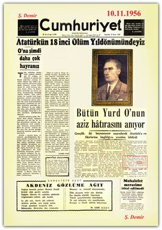 Atatürk 10 Kasım 1956 Newspaper Headlines, Old Newspaper, Turkish Army, Great Leaders, The Republic, Once Upon A Time, History, Vintage, Historia