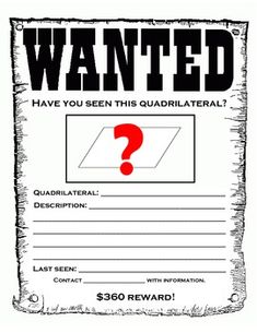 """""""Quadrilateral Wanted Poster"""" gives students a fun way to display their knowledge of quadrilateral properties! Students can choose (or be assigned) a quadrilateral to create a wanted poster about."""