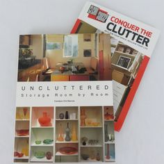 Clean Sweep Conquer the Clutter & Uncluttered 2 Storage Organization Books