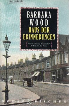 Fischer ; 10974 Haus der Erinnerungen : Roman von Wood Ba... https://www.amazon.de/dp/B0024E4F5G/ref=cm_sw_r_pi_dp_x_yUCQxbEQ46NT3