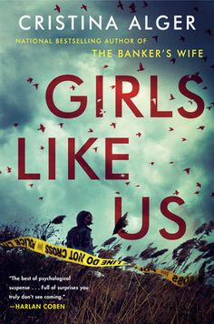 Read Girls Like Us psychological thriller book by Cristina Alger . An Instant New York Times Bestseller From the New York Times bestselling author of The Banker's Wife, worlds collide wh New Books, Good Books, Books To Read, Mike Pence, Will Turner, Long Island, New York Times, Ny Times, Best Beach Reads