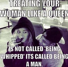 Just in case anyone was wondering you don't have to wonder anymore. Man up. Show your girl attention and affection, spend time rather than money on her to prove you care/ true dat Beyonce Memes, Beyonce Quotes, Couple Quotes, Words Quotes, Life Quotes, Honesty Quotes, Quotes Gate, Loyalty Quotes, Couple Memes