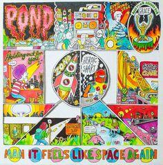 "Pond, ""Man It Feels Like Space Again"" (2015)"