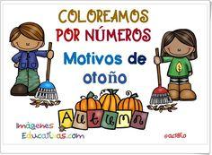 Coloreamos por números. Motivos de Otoño (Imageneseducativas.com) Autumn Activities, Second Grade, Literacy, Kindergarten, Spanish, Teaching, Comics, Montessori, Halloween