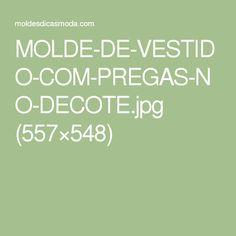 MOLDE-DE-VESTIDO-COM-PREGAS-NO-DECOTE.jpg (557×548)