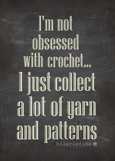 crochet humor -- Works for knitting too! Crochet Crafts, Crochet Yarn, Crochet Stitches, Crochet Hooks, Crochet Projects, Crochet Patterns, Crochet Ideas, Crochet Mandala, Crochet Afghans