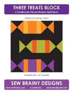 Three Treats Block - September's #quiltblockmania – Sew Brainy Designs Block Patterns, Pattern Blocks, Block Mania, Modern Quilt Blocks, Treats, Quilts, Sewing, Blog, Sweet Like Candy