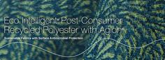 Eco Intelligent® Post-Consumer Recycled Polyester with Agion® - Sustainable Fabrics with Surface Antimicrobial Protection