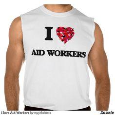 I love Aid Workers Sleeveless Shirts Tank Tops