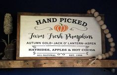 """Farm Fresh Pumpkins Farmhouse Style Frame Sign 13.5""""x25.5"""". Farmhouse Fall Decor, Fall Farmhouse Sig Wood Pallet Signs, Rustic Wood Signs, Wooden Signs, Halloween Crafts For Girls, Halloween Signs, Halloween Ideas, Sign Fonts, Happy Fall Y'all, Fall Pumpkins"""