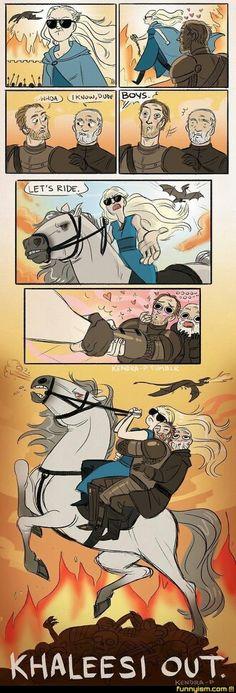 Khaleesi out