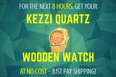 T-8 hours left for your free Kezzi Quartz Wooden Watch!  $30 value! Just pay shipping!    Click the link!  https://www.adventuretechstore.com/collections/sport-gps-running-watches/products/kezzi-casual-wooden-watch?variant=28561359361
