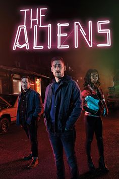 The Aliens (2016) Season 1, 6 Episodes | 1h | Comedy, Drama, Fantasy | E4, Hulu | エイリアンズ シーズン1 全6話