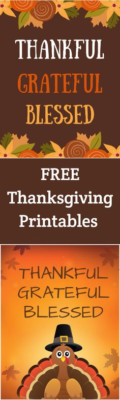 Thankful Grateful Blessed Free Printables