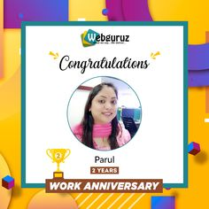 Congratulations, Parul!! You have come a long way as a professional in our organisation and we appreciate your efforts. We congratulate you on achieving this amazing professional milestone. And also wish you the best of luck for times to come.  Wishing you a very happy work anniversary  #WorkAnniversary #Anniversary #Happy #ManyMoreToCome #EmployeeAppreciation #WorkCulture #Celebrations #HappyWorkAnniversary #webguruz