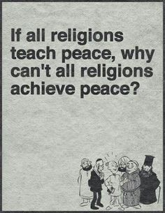 Because no religion wants peace - they all only want control. IS A JOKE Atheist Agnostic, Atheist Quotes, Atheist Humor, Wisdom Quotes, Life Quotes, Losing My Religion, Anti Religion, Allah, Les Religions