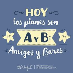 Amigos y bares #Mr.Wonderful
