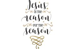 Jesus Is The Reason For The Season SVG By Cinnamon&Lime