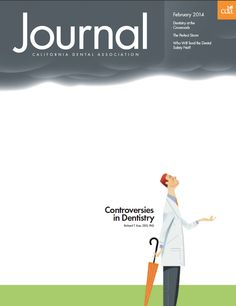 The February issue of the CDA Journal covers controversies in dentistry and how the professional environment is changing. This issue includes commentaries on the increasing shift from small dental practice to corporate dentistry; a review of the current dental education that questions if and how the educational philosophy is changing; an overview of who will mind the dental health care safety net; and more. #dentistry #oralhealth #healthcare