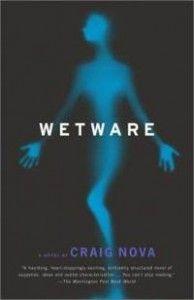 Wetware by Craig Nova