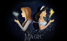 Cinderella and Jasmine - Magic