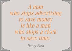 #marketing #marketer #advertising #advertise #marketingandadvertising #business #marketingquotes #businessadvice #quotes #businessquote #businessquotes #advertisingquotes #quote #henryford #henryfordquote #money
