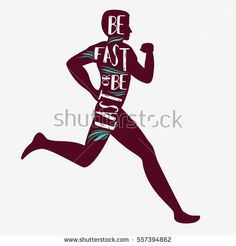 Be fast or be last. Motivational and inspirational illustration. For logo, T-shirt design, banner, poster or fitness club. Running Club, Running Man, Running Inspiration, Fitness Inspiration, Workout Inspiration, Running Motivation, Fitness Motivation Quotes, Mens Fitness, Fitness Tips